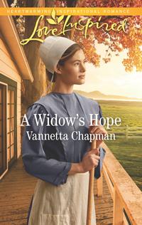 A Widow's Hope, by Vannetta Chapman