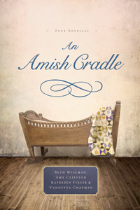 An Amish Cradle, by Vannetta Chapman