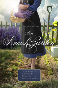 An Amish Garden, by Vannetta Chapman