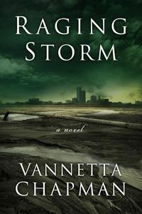 Raging Storm, by Vannetta Chapman