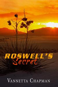 Roswell's Secret, by Vannetta Chapman