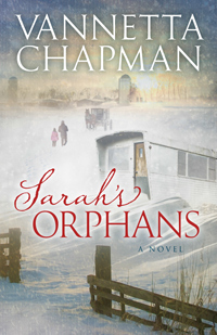 Sarah's Orphans, by Vannetta Chapman