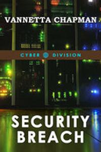 Security Breach by Vannetta Chapman