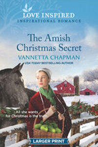 The Amish Christmas Secret, by Vannetta Chapman