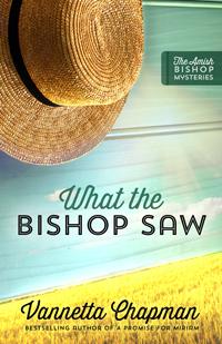 What the Bishop Saw, by Vannetta Chapman