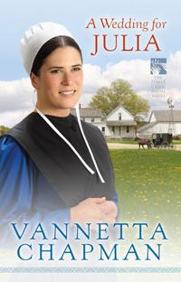 A Wedding for Julia, by Vannetta Chapman