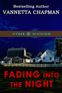 Fading Into the Night by Vannetta Chapman